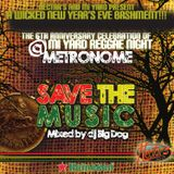 save the music - mixed by dj big dog 2012