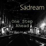 Sadream - One Step Ahead
