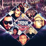 Dj Uriel Rodriguez @ Drink Team Set 28 De Marzo 2015