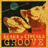 Belka I Strelka Groove (Soviet Jazz, Bossa Nova)