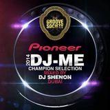 Pioneer DJ-ME CHAMPION 2014 SELECTION MIXED BY DJ SHENON DUBAI