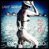 ABI KAZEM LAZY SUNDAY DEEP VIBES IBIZA LIVE RADIO 28
