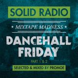 Solid Radio - Dancehall Friday (Part 1) - 2012