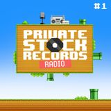 Private Stock Radio #1 (Aug 2016)