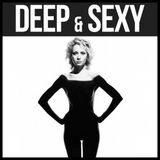 The Finest in Deep House - DEEP & SEXY