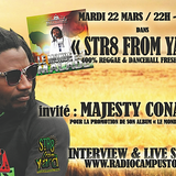 """STR8 FROM YARD"" 22/03/16 - invité MAJESTY CONAKRY"