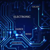 S7ven Nare - Galaxy Electronic Dance Music