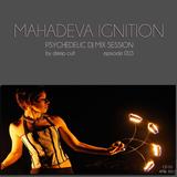 Deep Cult - Mahadeva Ignition CD 03 [Psy Trance April 2013]