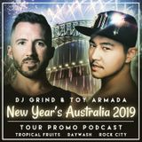 December 2018 Mix | Toy Armada & DJ GRIND New Year's Australia Tour Promo Podcast