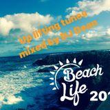 Beach life uplifting tunes