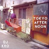 TOKYO AFTERNOON  -日本語ラップMIX-