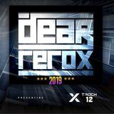 DEAR REROX : X TRACK #12  Electro House / House / BassLine / Future House