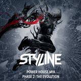 Styline Power House Mix #2 - The Evolution