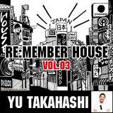RE:MEMBER HOUSE Cast Vol.03 Yu Takahashi