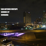 San Antonio Mixtape (August 2014)