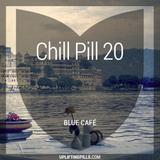 Chill Pill 20 - Blue Café