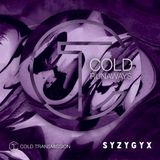 "Cold Transmission and S Y Z Y G Y X present ""COLD RUNAWAYS"""