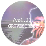 Liminal Sounds Vol.33: GROVESTREET
