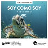 Soy Como Soy Radio Show on Ibiza Global Radio 002