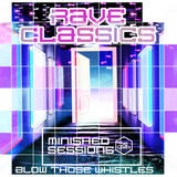 Rave Classics -Minished sessions Daz Carter