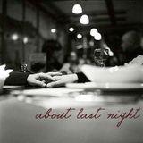 Mixtape: About Last Night, Lo(ve)-Fi in My Room