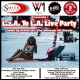 L2A To LA Live Party in Smithy's Tavern with Dj B-Kill