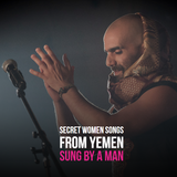 Night Waves Sessions #69: Secret Women Songs from Yemen Sung by a Man