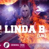 Linda B Exclusive Guest Mix For The Molotov Cocktail Show On Criminal Tribe Radio