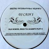 Dj Cash Money - Oldskool need to learn II (Side2)