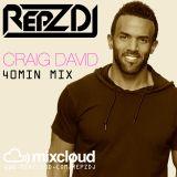 REPZ DJ - Craig David - 40Minute Mix - Feb 2016 - Includes Justin Bieber Covers!