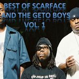 Best of Scarface And The Geto Boys, Vol. 1
