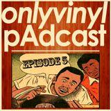 Onlyvinyl pAdcast Episode 5 _ Trippy Hip Hop Dubs