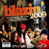 Blazin' 2009 - Disc 1 - DJ Nino Brown
