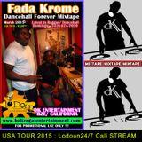 DK ENT -FADA KROME DANCEHALL FOREVER MIXTAPE 2015