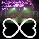 8 - Sydney Mardi Gras 2012 (DJ Dan Murphy Podcast)