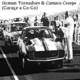 Human Tornadoes & Camaro Creeps (Garage a Go-Go)