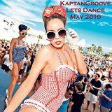 KaptanGroove - Lets Dance (May 2019)
