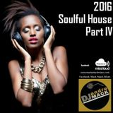 Soulful House Mix Part IV (2016)