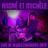 Live at Alweezgrooven 2019