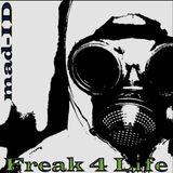 mad-ID - Freak 4 Life (Speedfreak Rules!!!) 2009