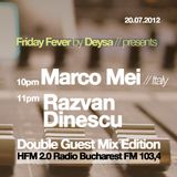 """My Guest Show On HFM 2.0  Bucarest for """"Friday Fever by Deysa """" 20.07.2012"""