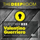 The Deep Room Guest Mix 033 - Valentino Guerriero | Tunnel FM