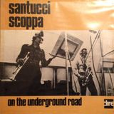 Toni Rese Rarities TRR006 - Santucci Scoppa - On the Underground road - DIRE - 100% Vinyl Only