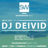 Episode 418 – DJ DEIVID – May 6, 2017