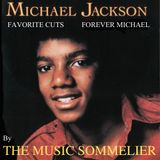 """THE MUSIC SOMMELIER -presents- """"MICHAEL JACKSON"""" Favorite Cuts / Forever Michael"""