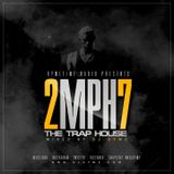 Dymetime Radio // 2 Miles Per Hour Vol 7 #TheTrapHouse // Dirty South Mix