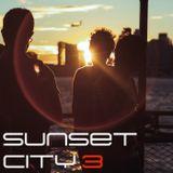 Sunset City, part 3 - chilled metropolis moods