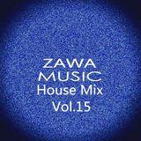 Zawa Music House Mix Vol.15