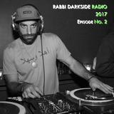 Rabbi Darkside Radio 2017: Episode 2