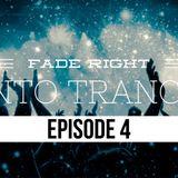 Fade Right Intro Trance Episode 4